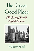 Great Good Place The Country House