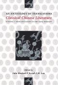 Classical Chinese Literature An Anthology of Translations