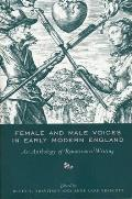 Female & Male Voices in Early Modern England An Anthology of Renaissance Writing