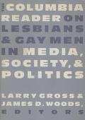 Columbia Reader on Lesbians & Gay Men in Media Society & Politics