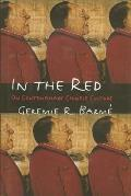 In the Red On Contemporary Chinese Culture