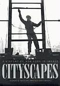 Cityscapes A History of New York in Images