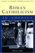 Roman Catholicism in America (99 Edition)