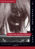 Traditional Japanese Theater An Anthology of Plays
