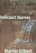 Holocaust Journey Traveling in Search of the Past