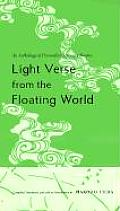 Light Verse from the Floating World: An Anthology of Premodern Japanese Senryu