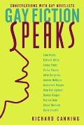 Gay Fiction Speaks: Conversations with Gay Novelists (Between Men--Between Women) Cover
