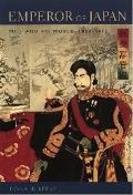 Emperor of Japan: Meiji and His World, 1852-1912 Cover
