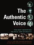 The Best Reporting on Race and Ethnicity: The Authentic Voice