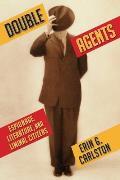 Double Agents: Espionage, Literature, and Liminal Citizens