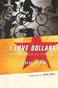I Love Dollars: And Other Stories of China