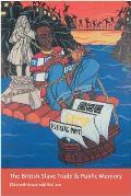 British Slave Trade & Public Memory