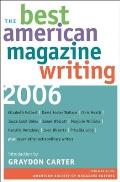 Best American Magazine Writing 2006