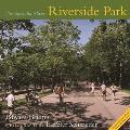 Riverside Park: The Splendid Sliver with Map