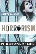 Horrorism Naming Contemporary Violence