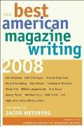 Best American Magazine Writing 2008 (08 Edition) Cover