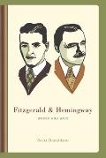 Fitzgerald and Hemingway: Works and Days