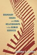Boundary Issues and Dual Relationships in the Human Services Cover