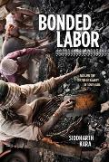 Bonded Labor: Tackling the System of Slavery in South Asia Cover