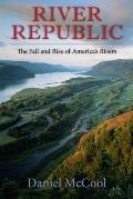 River Republic: The Fall and Rise...