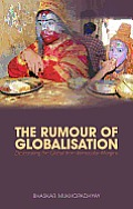 The Rumor of Globalization: Desecrating the Global from Vernacular Margins Cover
