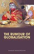 The Rumor of Globalization: Desecrating the Global from Vernacular Margins