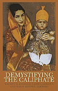 Demystifying the Caliphate: Historical Memory and Contemporary Contexts