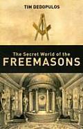 The Secret World of the Freemasons