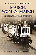 Hard Was the Struggle: Votes for Women and the Fight for Equality