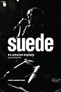 Suede the Biography