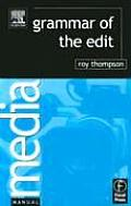 Grammar of the Edit (Columbia Critical Guides)