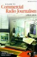 Guide To Commercial Radio Journalism (99 Edition)