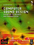 Computer Sound Design: Synthesis Techniques and Programming with CDROM