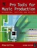 Pro Tools for Music Production 2ND Edition Recor