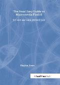 Focal Easy Guide to Macromedia Flash 8 For New Users & Professionals