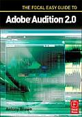 Focal Easy Guide To Adobe Audition 2.0 (06 Edition)