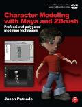 Character Modeling With Maya and Zbrush: Professional Polygonal Modeling Techniques - With DVD (08 Edition)