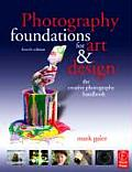 Photography Foundations for Art & Design The Creative Photography Handbook