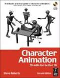 Character Animation: 2D Skills for Better 3D