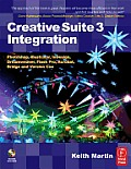 Creative Suite 3 Integration: Photoshop, Illustrator, Indesign, Dreamweaver, Flash Pro, Acrobat, Bridge and Version Cue