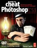 How To Cheat In Photoshop CS3 4th Edition