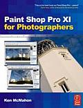 Paint Shop Pro Photo XI for Photographers