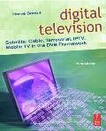 Digital Television Satellite Cable Terrestrial IPTV Mobile TV in the DVB Framework