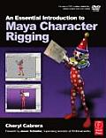 Essential Introduction To Maya Character Rigging - With DVD (08 Edition)