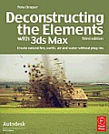 Deconstructing the Elements with 3ds Max Create natural fire earth air & water without plug ins