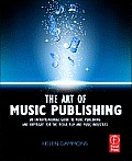 The Art of Music Publishing: An Entrepreneurial Guide to Publishing and Copyright for the Music, Film and Media Industries. Cover