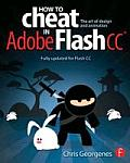 How to Cheat in Adobe Flash CC The Art of Design & Animation