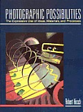 Photographic Possibilities The Expressiv