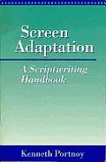 Screen Adaptation A Scriptwriting Handbook