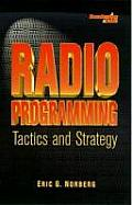 Radio Programming : Tactics and Strategy (96 Edition)